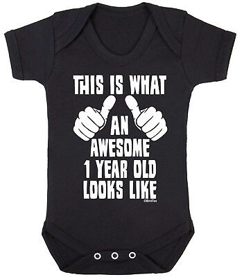 AN AWESOME 1 YEAR OLD LOOKS LIKE Funny Boys Girls BABY GROW Bodysuit Vest Gift