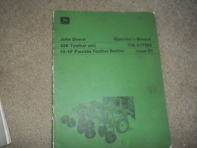 John Deere 45k Toolbar and 45-4F Flexible Toolbar Bedder Operators manual