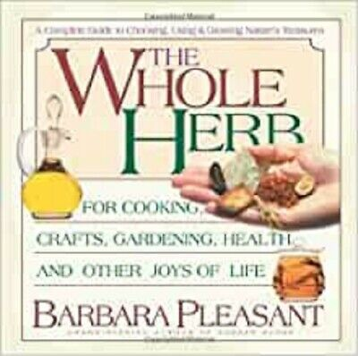 Whole Herb (Herbs): For Cooking, Crafts, Gardeni,Excellent,Books,mon0000030623