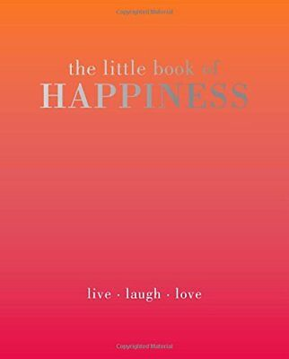 The Little Book of Happiness: Live. Laugh. Love,Alison Davies,Excellent Book mon