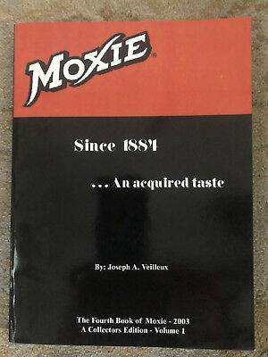 rare book Moxie Since 1884, an Acquired Taste Joseph Veilleux signed #31 of 500