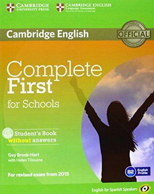 Complete First for Schools for Spanish Speakers Student's Book without Answers