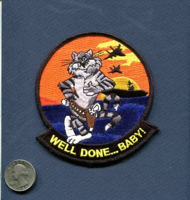 WELL DONE BABY US NAVY GRUMMAN F-14 TOMCAT VF Fighter Squadron Farewell Patch