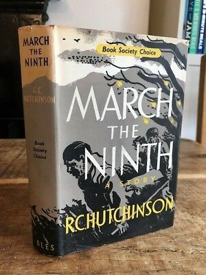 R C Hutchinson MARCH THE NINTH 1957 1st Edition Hbk Dj Vgc