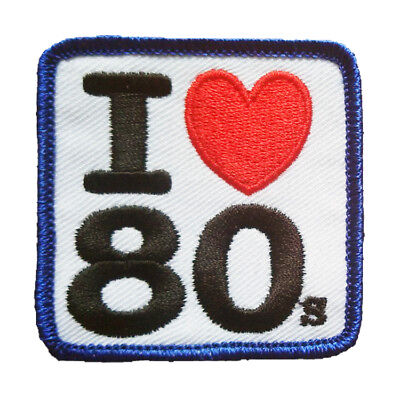 "2 1/4"" X 2 1/4"" Embroidered Patch Hook Backed ""I LOVE THE 1980s"" Eighties - 80s"