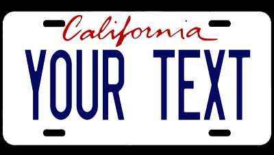 PERSONALIZED CUSTOM ALUMINUM LICENSE CALIFORNIA CA PLATE Car Tag (Your Text)