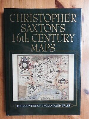 Christopher Saxton's 16th Century Maps: The Counties of England and Wales