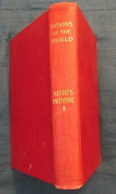 John Kitto Palestine, Patriarchal Age To Present, HB 1900, Nations Of The World