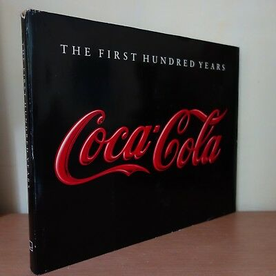 Coca-Cola : The First Hundred Years - Anne Hoene Hoy - Illustrated Book Bildband