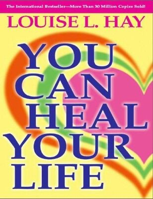 You Can Heal Your Life  by Louise Hay  Yasser (PDF)