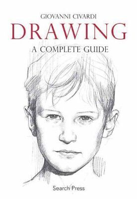 Drawing: A Complete Guide Paperback by Giovanni Civardi