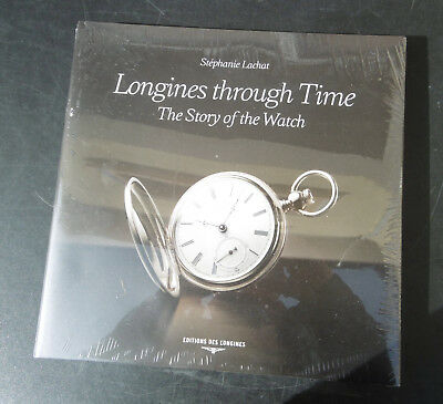 Buch book Longines through Time - The Story of the Watch -