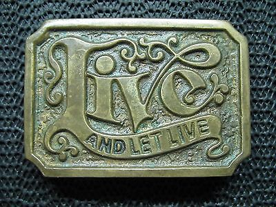 LIVE AND LET LIVE BELT BUCKLE! VINTAGE! VERY RARE! AGE OF BRONZE! 1970s! HIPPIE!