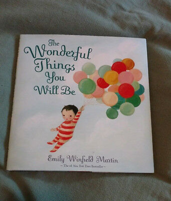The Wonderful Things You Will Be by Emily W.Martin_2015_Hardcover_Free_Shiping