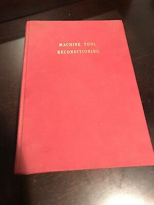 MACHINE TOOL RECONDITIONING - The Scrapers Bible Machinist Original Print Book