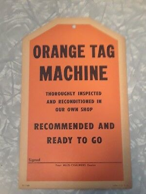 Hard to find ALLIS-CHALMERS orange tag machine dealer price hang tag 1945?