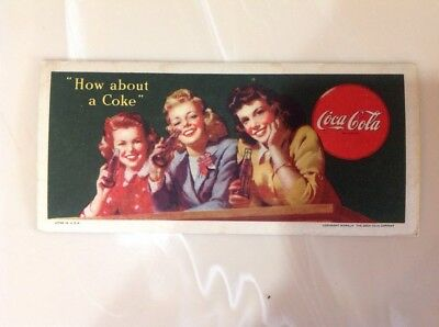 """1944 Coca Cola Ink Blotter """"How About A Coke"""""""