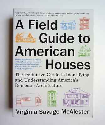 A Field Guide to American Houses by Virginia Savage McAlester Revised 2015 Ed