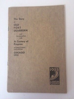 """CHICAGO CENTURY OF PROGRESS 1933 """"OLD FORT DEARBORN"""" pamphlet Expo World's Fair"""