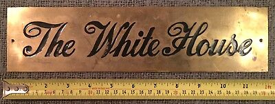 Rare Find Original Vintage Solid Brass Sign The White House