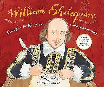 William Shakespeare: Scenes from the life of the world's greatest writer,Manning