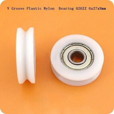 27mm V Groove Nylon Plastic Guide Roller Bearings 626ZZ 6x27x8mm Ball Bearing