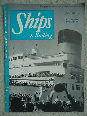 Ships & Sailing Magazine - Travel Issue- William Francis Gibbs - June 1952