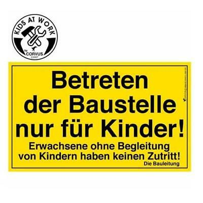 CORVUS KIDS AT WORK Bauschild 15x20 cm Orginal-Schild-Format
