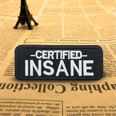 DIY Black Certified Insane Embroidered Sew On Iron On Patch Badge Fabric Craft