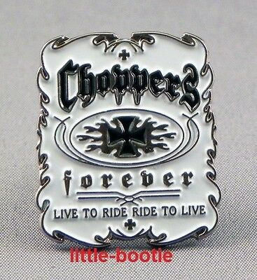 Pin choppers forever, Live to ride, NEU, biker, chopper,triker, Anstecknadel USA