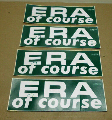 Lot of 4 VTG Equal Rights Amendment ERA Of Course Bumper Stickers