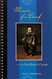 Memoirs of a Dwarf at the Sun King's Court by We... | Book | condition very good