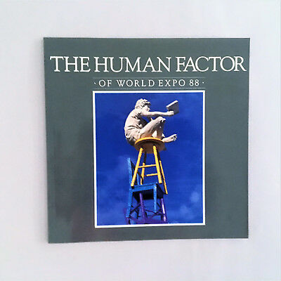 THE HUMAN FACTOR of WORLD EXPO 88 (Official Licence) Glossy Paperback