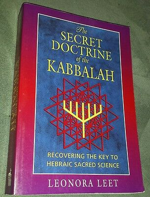 The Secret Doctrine of the Kabbalah : Recovering the Key to Hebraic Sacred Scie…