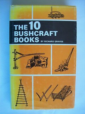 Richard Graves ~ THE 10 BUSHCRAFT BOOKS (Very Early Edition) HCDJ VGC Combine