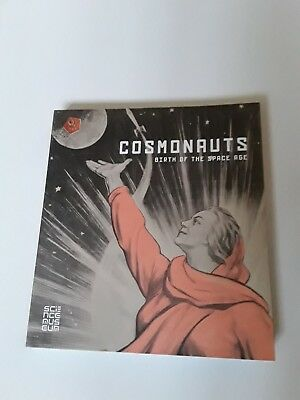 Cosmonauts, birth of the space age
