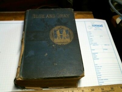 1883 Blue and Gray book antique vintage old Civil War History Army of Potomac