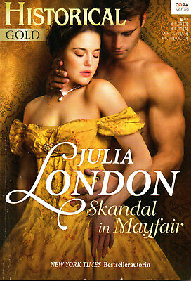 "Historical Gold (Band 287) ""Skandal in Mayfair"" von Julia London"