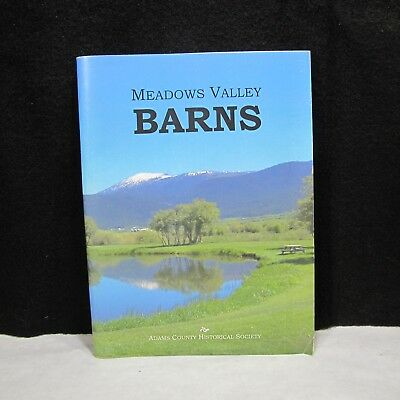 Meadows Valley Idaho Barns Adams County Historical Society Very Rare !