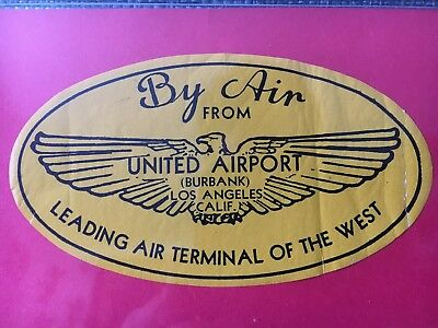 Vintage Decal United Airport Burbank Los Angeles Luggage Trunk Decal Aviation