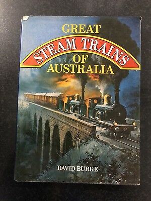 Great Steam Trains of Australia by David Burke
