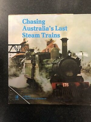 Chasing Australia's Last Steam Trains by Mark & Kevin Hardacre
