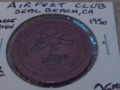 AIRPORT CLUB CASINO $0.05 (5¢) 1950 casino gaming chip ~ Seal Beach, CA