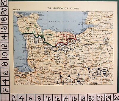 WW2 MAP THE SITUATION on 30th JUNE FIRST U.S. & SECOND BRITISH ARMY FRANCE CAEN
