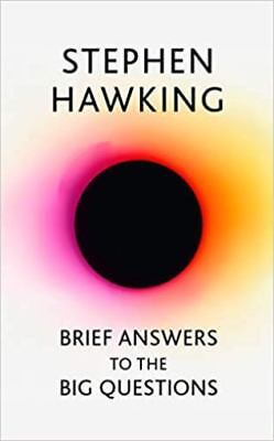 Brief Answers to The Big Questions by Stephen Hawking (NEW Hardback)