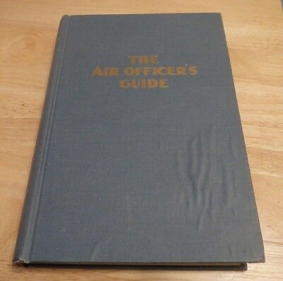 The Air Officer's Guide, US Air Force officers, 8th Ed. 1955 - incl. pay supplmt