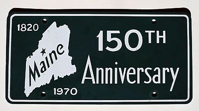 Maine Sesquicentennial Commemorative License Plate 1820-1970 Green Plate
