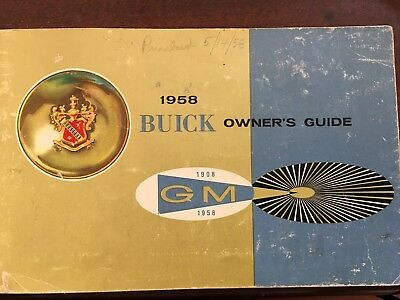 1958 Buick Owners Manual Guide Gm 50 Years 08-58 Very Good Condition 65 Pages