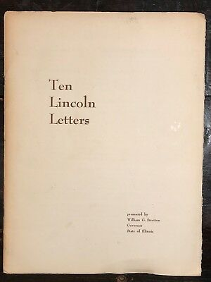 TEN LINCOLN LETTERS - Ltd Ed 444/1500 - SIGNED by ILLINOIS GOVERNOR W. STRATTON