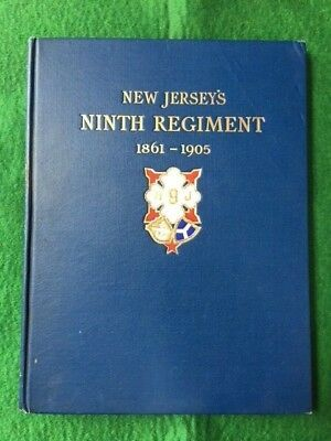 Civil War Era - New Jersey's Ninth (9th) Regiment 1861 - 1905, Reference Book